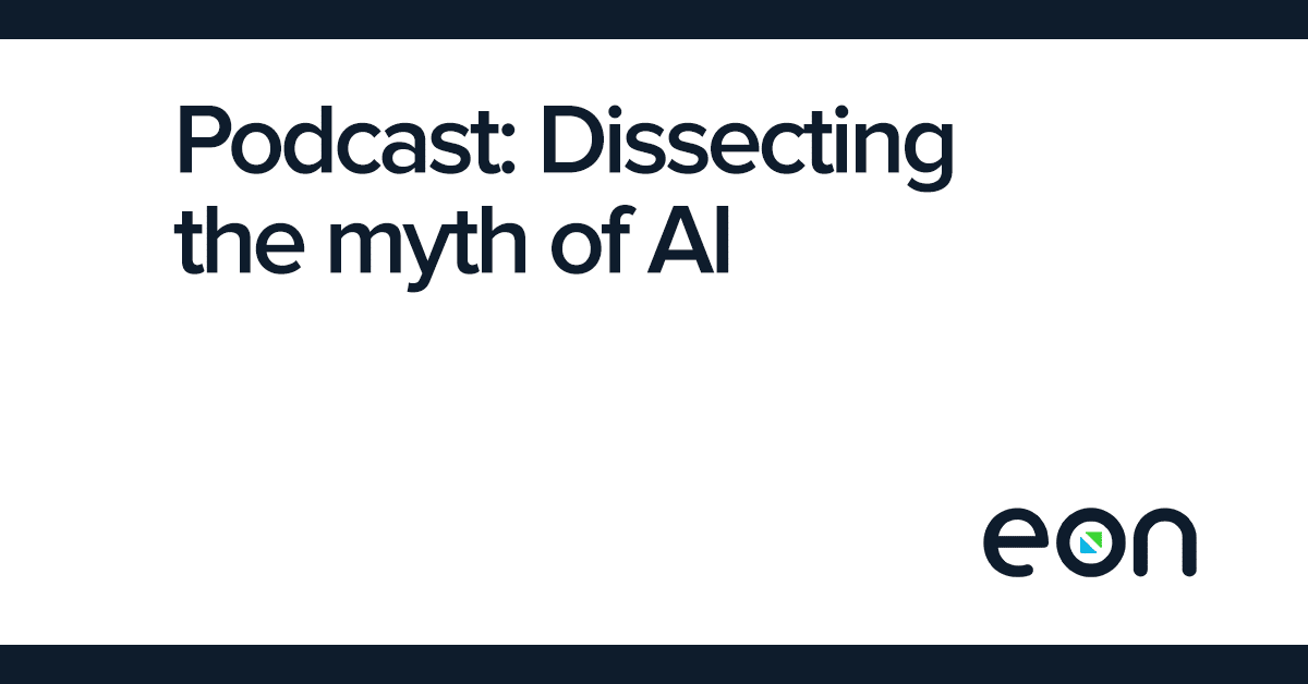 Podcast: Dissecting the Myth of A.I. in Healthcare Software