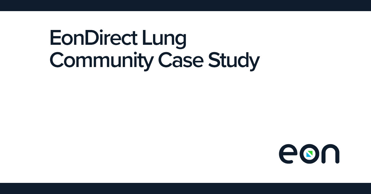 EonDirect Lung Community Case Study