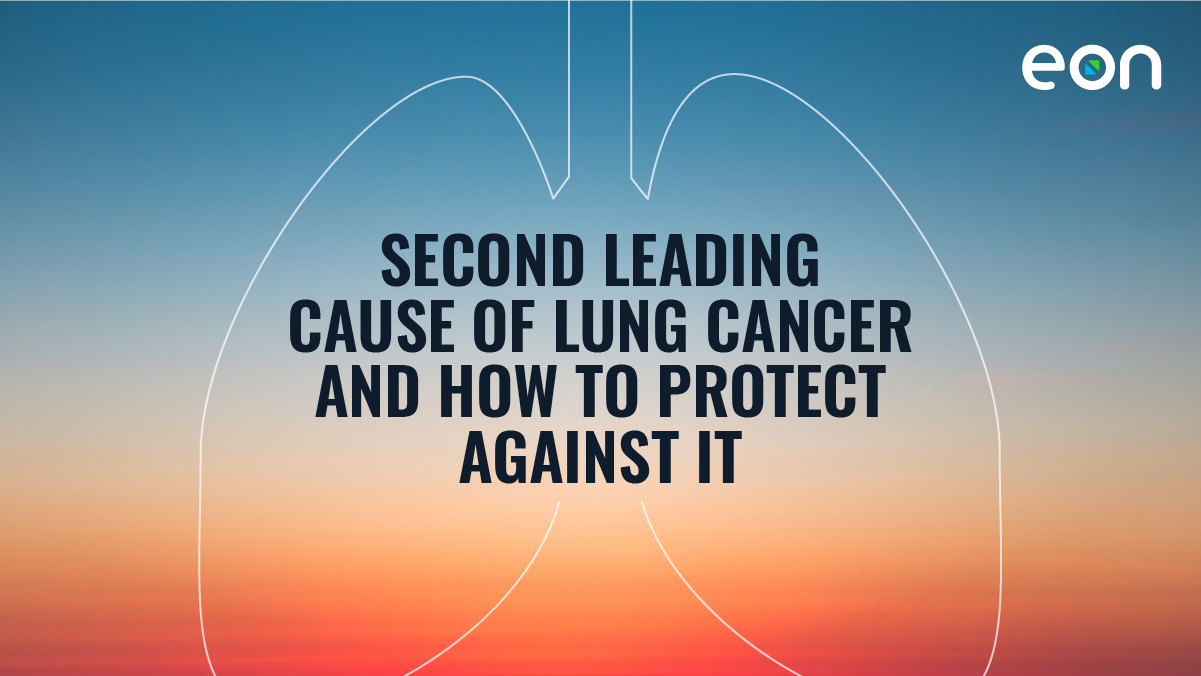 Second Leading Cause of Lung Cancer & How to Protect Against It