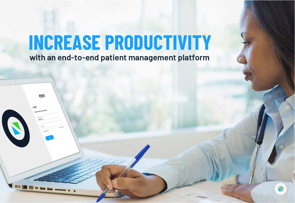 Increase productivity with an end-to-end patient management platform