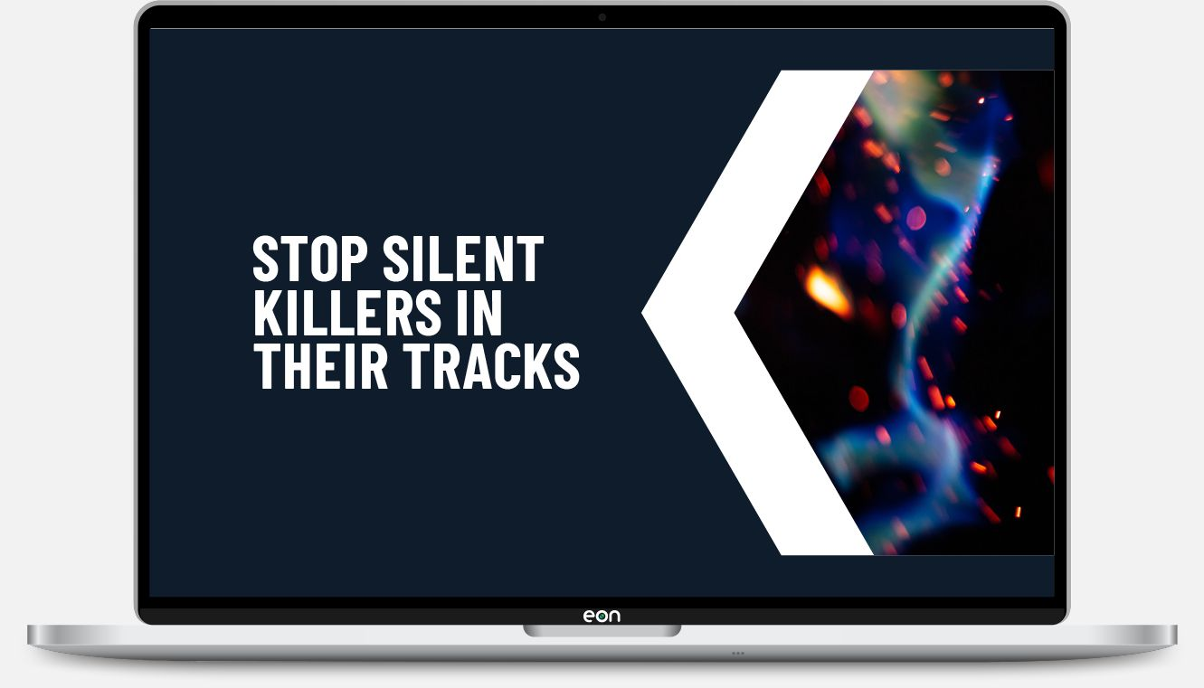 Stop silent killers in their tracks